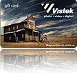 Click here to view the Prize from Vistek - 2 Vistek Shopping Gift Cards